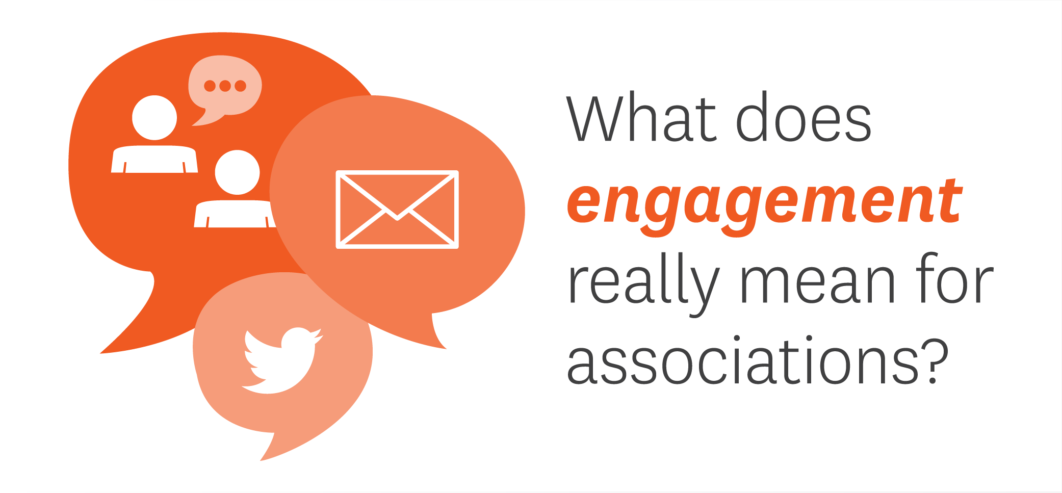 What does engagement means for associations
